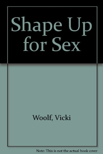 9780946391196: Shape Up for Sex