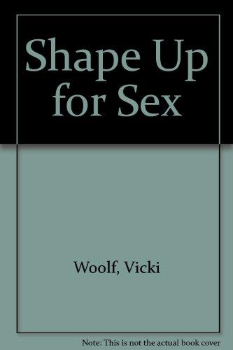 9780946391196: Shape Up for Sex