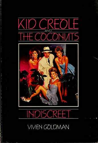 9780946391233: Kid Creole and the Coconuts: Indiscreet