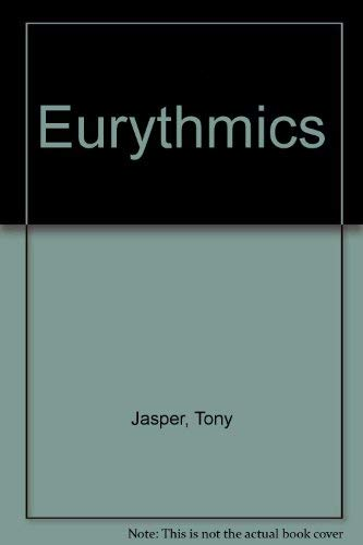 """Eurythmics"" (0946391440) by Tony Jasper"