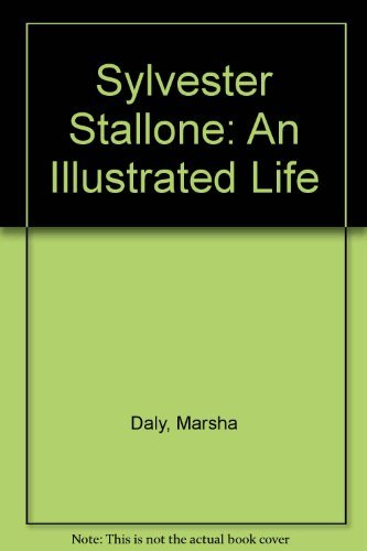 9780946391622: Sylvester Stallone: An Illustrated Life