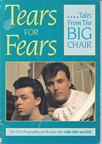9780946391776: Tears for Fears: Tales from the Big Chair