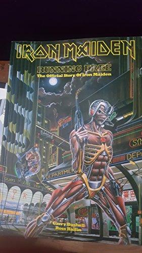 "Iron Maiden"": Running Free: Garry Bushell, Ross"