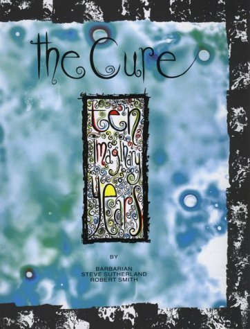 9780946391875: The Cure: Ten Imaginary Years