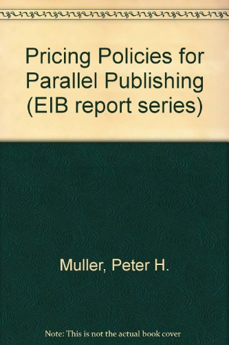 Pricing Policies for Parallel Publishing (9780946395156) by Peter H. Muller; Roy Wilson
