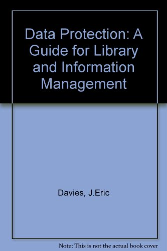 9780946395170: Data Protection: A Guide for Library and Information Management