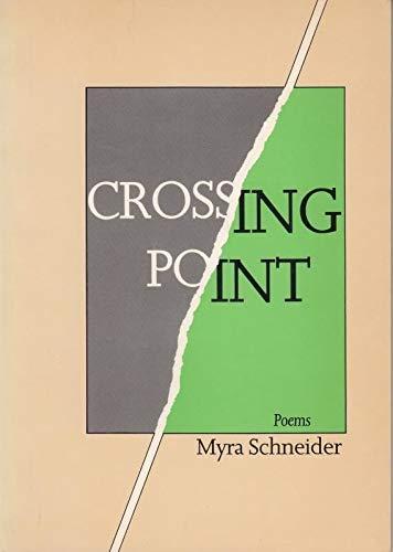 Crossing Point: Schneider, Myra