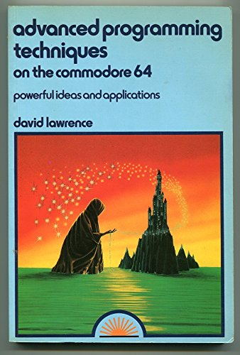 9780946408238: Advanced Programming Techniques on the Commodore 64: Powerful Ideas and Applications