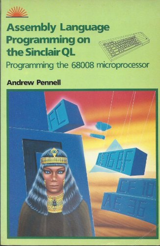 9780946408429: Assembly Language Programming on the Sinclair Q. L.