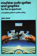 9780946408511: Machine Code Sprites and Graphics for the Z. X. Spectrum