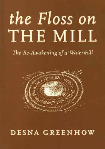 The Floss on the Mill: The Re-awakening: Greenhow, Desna