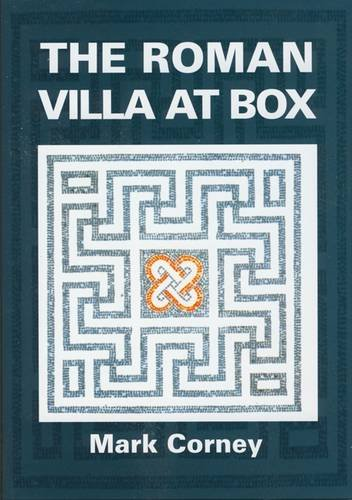 9780946418930: The Roman Villa at Box: The Story of the Extensive Romano-British Structures Buried Below the Village of Box