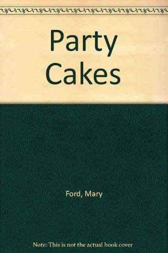 Party Cakes (9780946429097) by Mary Ford