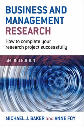 9780946433049: Business and Management Research: How to Complete Your Research Project Successfully
