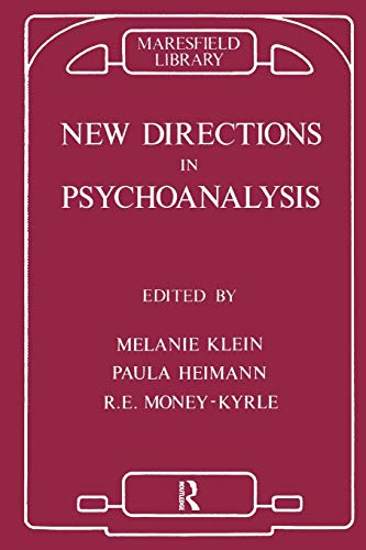 New Directions in Psycho-Analysis The Significance of: Klein, Melanie; Heimann,
