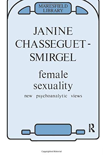 9780946439140: Female Sexuality: New Psychoanalytic Views (Maresfield Library)