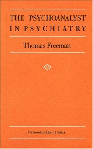 9780946439317: The Psychoanalyst in Psychiatry