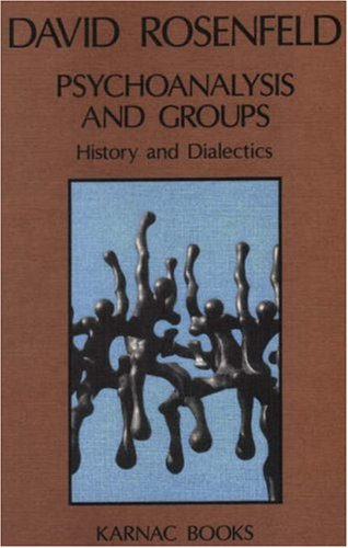 9780946439485: Psychoanalysis and Groups: History and Dialectics