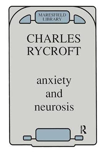 9780946439522: Anxiety and Neurosis (Maresfield Library)
