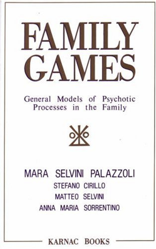 9780946439539: Family Games: General Models of Psychotic Processes in the Family