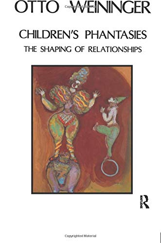 9780946439546: Childrens Phantasies: The Shaping of Relationships
