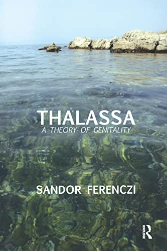 9780946439614: Thalassa: A Theory of Genitality (Maresfield Library)