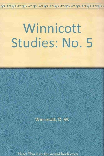 Winnicott Studies: No. 5: Winnicott, D. W.