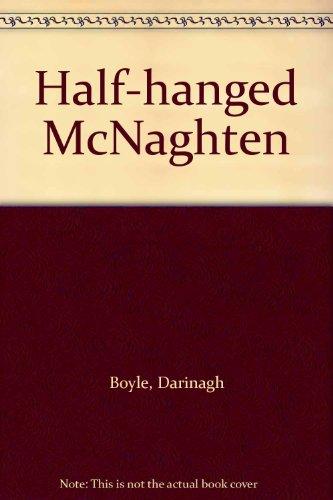9780946451241: Half-hanged McNaghten