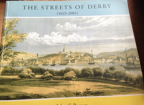 9780946451616: The streets of Derry, 1625-2001
