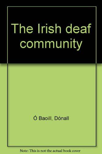 9780946452156: The Irish deaf community. Volume 2 The Structure of Irish Sign Language