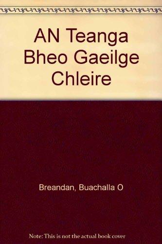 9780946452989: AN Teanga Bheo Gaeilge Chleire