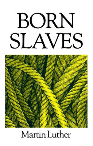 9780946462025: Born Slaves: Great Christian Classics