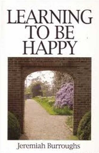 9780946462162: Learning to be Happy (Great Christian Classics)