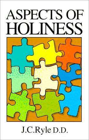 Aspects of Holiness: Ryle, J C