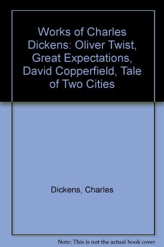 "Works of Charles Dickens: ""Oliver Twist"", ""Great Expectations"", ""David Copperfield"", ""Tale of Two Cities"""