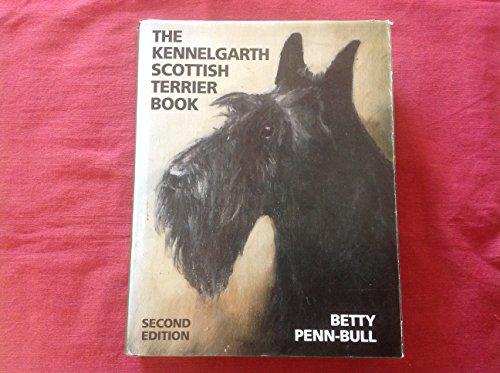 Kennelgarth Scottish Terrier Book: Betty Penn-Bull