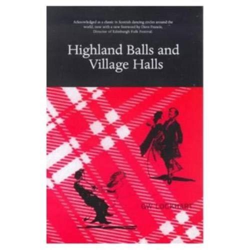 9780946487127: Highland Balls and Village Halls