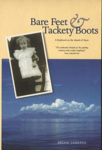 9780946487172: Bare Feet and Tackety Boots: A Boyhood on the Island of Rum