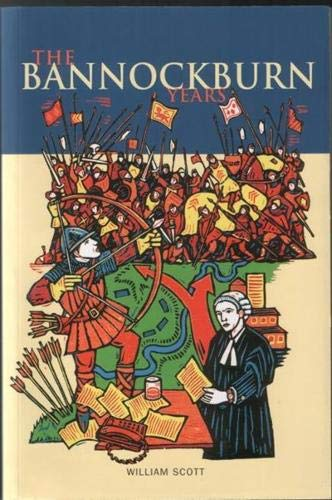 9780946487349: The Bannockburn Years