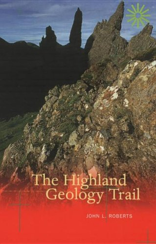 9780946487363: The Highland Geology Trail