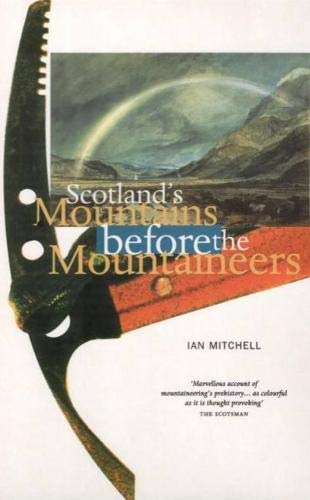 9780946487394: Scotland's Mountains Before Mountaineers (Walk with Luath)