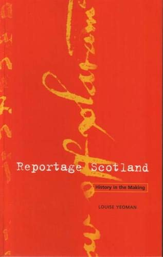 9780946487615: Reportage Scotland: History in the Making