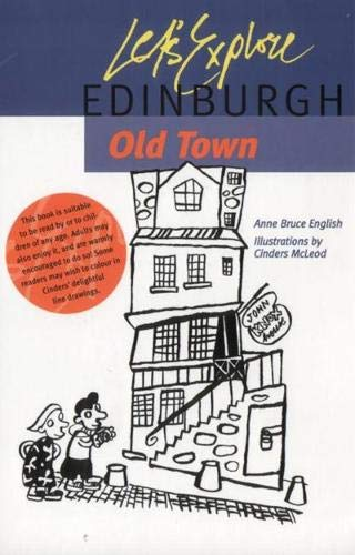 Let s Explore Edinburgh Old Town (Paperback): Anne Bruce English