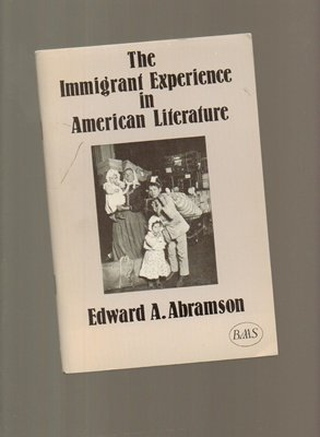 9780946488001: The Immigrant Experience in American Literature (BAAS Pamphlets in American Studies) (British Association for American Studies (BAAS) Pamphlets)