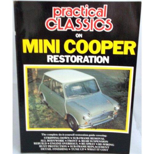 9780946489220: Practical Classics on Mini Cooper Restoration