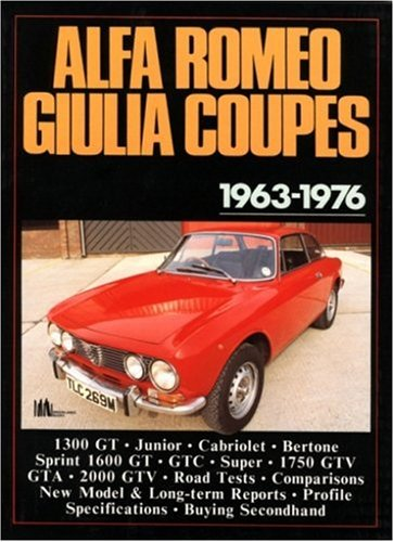 9780946489640: Alfa Romeo Giulia Coupes, 1963-76 (Brooklands Books Road Tests Series)