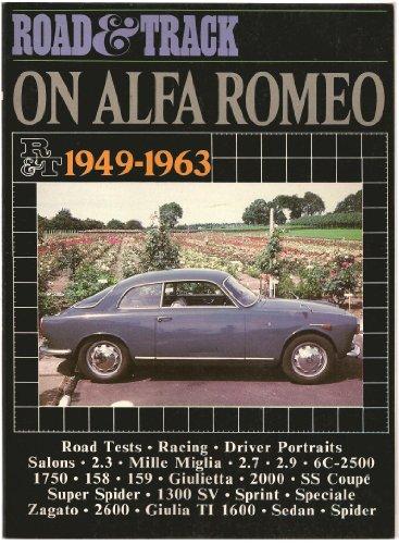 Road & Track on Alfa Romeo, 1949-1963 / Road & Track on Alfa Romeo, 1964-1970 (...