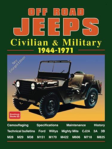 9780946489831: Off-Road Jeeps: Civilian & Military 1944-1971 (Brooklands Road Test Books)