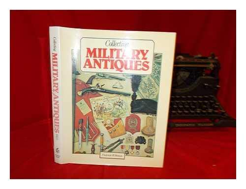 9780946495078: Collecting Military Antiques