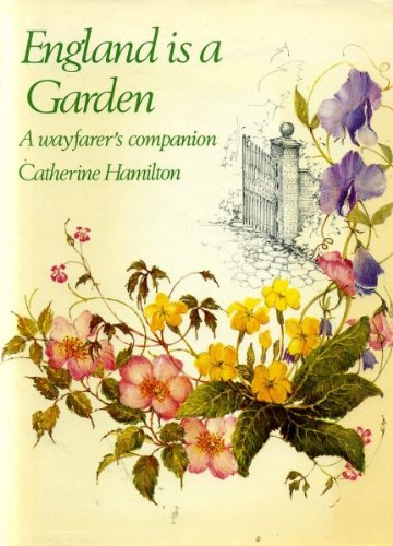 England Is a Garden: Hamilton, Catherine